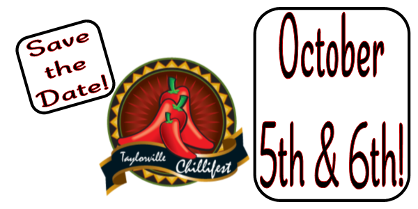 Save the Date Taylorville Chillifest 2019 October 5th & 6th